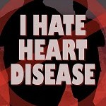 4X6_DANGER_I_HATE_HEART_DISEASE