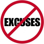 Excuses Be Gone